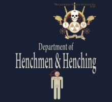 Academy of Mad Sciences - Dept. of Henchmen & Henching by Todd3point0