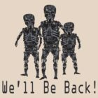 We&#x27;ll Be Back! by Paul Gitto
