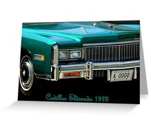 Cadillac Eldorado 1976 ~ Part Two Greeting Card