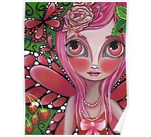 """""""Strawberry Butterfly Fairy"""" Poster"""