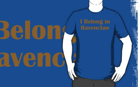 I belong in Ravenclaw by meldevere