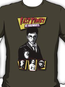 Fast Times at Hogwarts- Harry Potter Parody T-Shirt