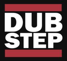 Dub Step by Steve Lambert