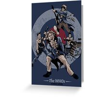 The WHOs Poster Greeting Card
