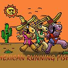 MEXICAN RUNNING FISH by NHR CARTOONS .