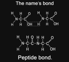 The name's bond, peptide bond by KatieJMiller