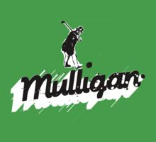 The Mulligan! by mikewirth