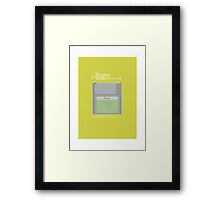 The floppy disk is history Framed Print