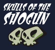 Skulls Of The Shogun Old Skool by HauntedTemple