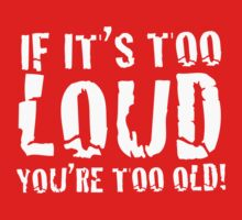 DARK - If it's too loud, you're too old! by i like my music LOUD