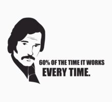 Anchorman T-Shirts - 60% of the time by badragz