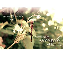 Celebrating the Miracle of Her Life - Birthday or Special Date Photographic Print