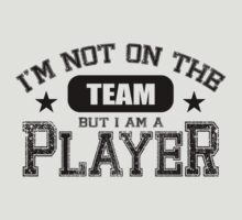 Team Player - Black by LTDesignStudio