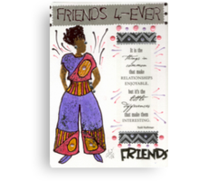 Friends 4-EVER Canvas Print