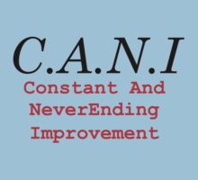 C.A.N.I. (Constant and NeverEnding Improvement) by Bobby Alipanahi