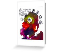 Look for Good in Others Greeting Card