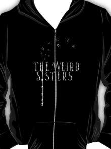The Weird Sisters T-Shirt