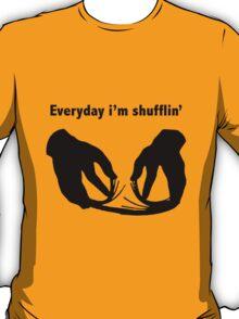 Party Rock Anthem, Everyday i'm shufflin T-Shirt