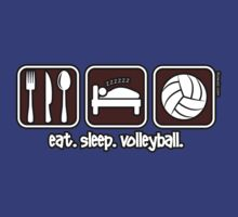 Eat. Sleep. Volleyball. Repeat. by Kowulz