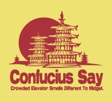 Funny Shirt - Confucius Say by MrFunnyShirt
