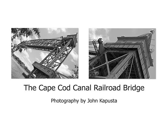 Cape Cod Canal RailRoad Bridge  by John  Kapusta