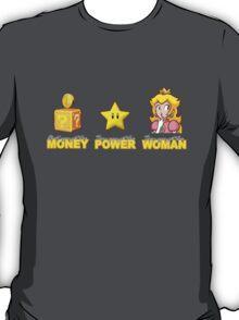 Money Power WOMAN!!!! T-Shirt