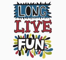 Long Live Fun by Andi Bird