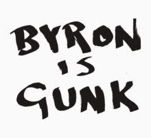 Byron is Gunk by Will Webber