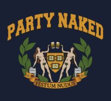 PARTY NAKED by GUS3141592