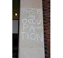 Occupation Photographic Print