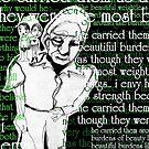 beautiful burdens.. by limerick