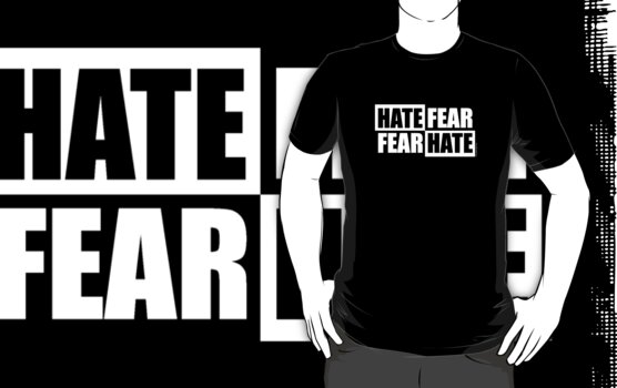 Hate Fear - Dark by LTDesignStudio