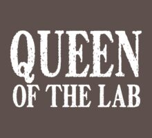 Queen of the Lab - White Text by LTDesignStudio