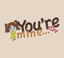 You're Mine by HummY