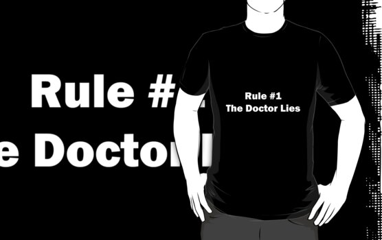 Rule #1... The Doctor Lies by Laura Sykes