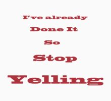 Stop Yelling by Noel Elliot