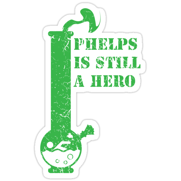 phelps is still a hero  by Jonah Block