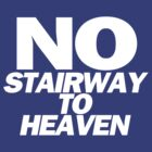 No Stairway To Heaven by ixrid