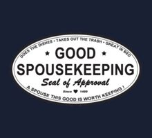 GOOD SPOUSEKEEPING SEAL by GUS3141592