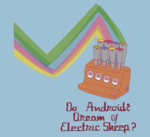 Do Androids Dream Of Electric Sheep by ixrid
