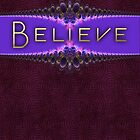 Digital Lace - Believe Greeting Card by webgrrl