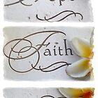 Hope, Faith, Love by Tiffany De Leon
