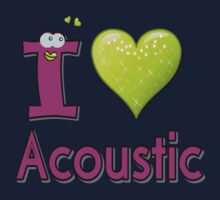 I LOVE Acoustic music. by cheeckymonkey
