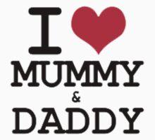 I Love Mummy & Daddy Kids Clothes