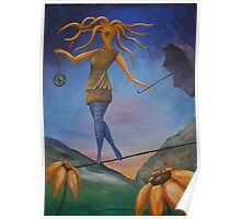 Dancing on a wire Poster