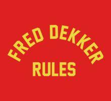 Fred Dekker Rules by Phil Nelson