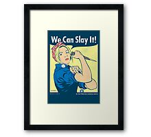 Buffy the Riveter Framed Print