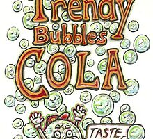 Trendy Bubbles Cola by ACProsser