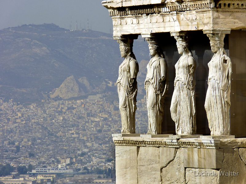 The Porch of the Caryatids of The Erechitheion by Lucinda Walter
