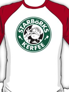 'Starbörks Kerfee' (Starbucks / The Swedish Chef) T-Shirt